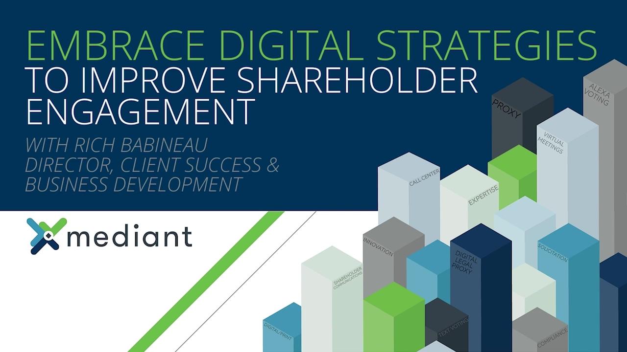 Embrace Digital Strategies to Improve Shareholder Engagement